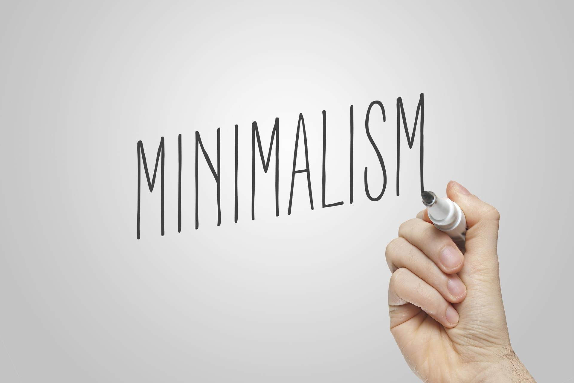 Minimalism 101